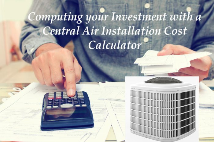 Central Air Installation Cost Calculator
