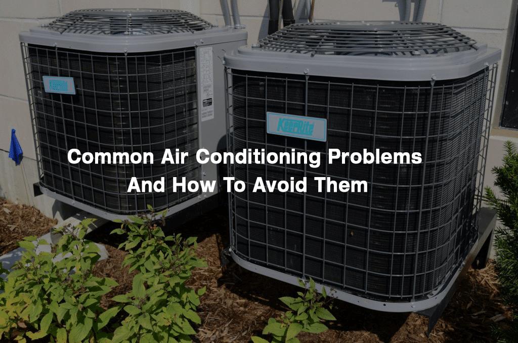 Common A/C Problems